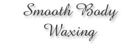 Smooth Body Waxing